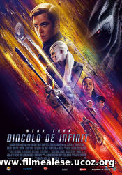 STAR TREK BEYOND (2016) STAR TREK: DINCOLO DE INFINIT